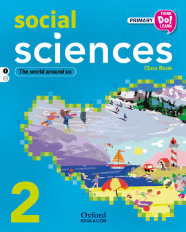 THINK DO LEARN - SOCIAL SCIENCE - 2ND PRIMARY - STUDENT'S BOOK MODULE 1