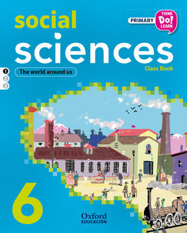 THINK DO LEARN SOCIAL SCIENCE - 6TH PRIMARY - STUDENT'S BOOK - MODULE 1