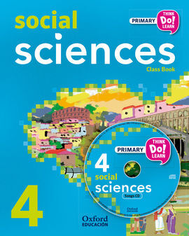THINK DO LEARN - SOCIAL SCIENCE - 4TH PRIMARY - STUDENT'S BOOK + CD PACK MADRID