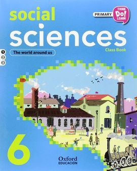 THINK DO LEARN - NATURAL AND SOCIAL SCIENCE - 6TH PRIMARY - STUDENT'S BOOK + CD PACK MADRID