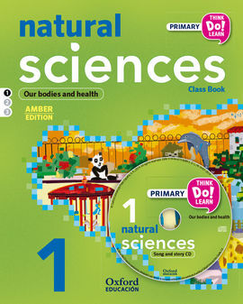 THINK DO LEARN NATURAL SCIENCE - 1ST PRIMARY - STUDENT'S BOOK + CD + STORIES - MODULE 1: AMBER