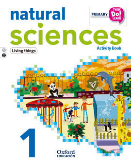 THINK DO LEARN - NATURAL SCIENCE - 1ST PRIMARY - ACTIVITY BOOK MODULE 2