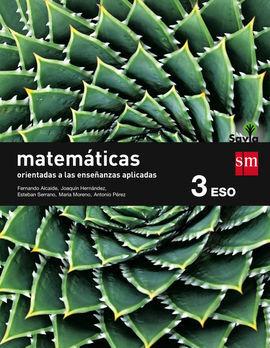 DESCARGAR MATEMÁTICAS ORIENTADAS A LAS CIENCIAS APLICADAS - 3º ESO. (SAVIA)