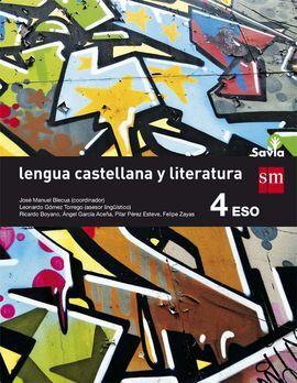 DESCARGAR LENGUA CASTELLANA Y LITERATURA - 4º ESO - SAVIA