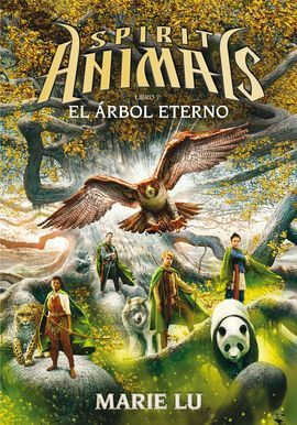 SPIRIT ANIMALS. 7: EL ÁRBOL ETERNO