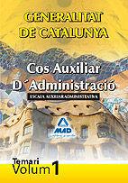 DESCARGAR COS AUXILIAR D'ADMINISTRACIO TEMARI VOL. I GENERALITAT DE CATALUNYA