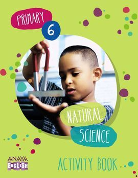 NATURAL SCIENCE - 6º ED. PRIM. - ACTIVITY BOOK