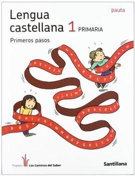 DESCARGAR LOS CAMINOS DEL SABER - PRIMEROS PASOS - LENGUA CASTELLANA - 1º ED. PRIM. -2 TRIM.