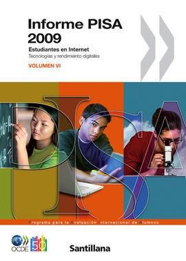 DESCARGAR INFORME PISA 2009 ESTUDIANTES POR INTERNET VOLUMEN VI OCDE SANTILLANA