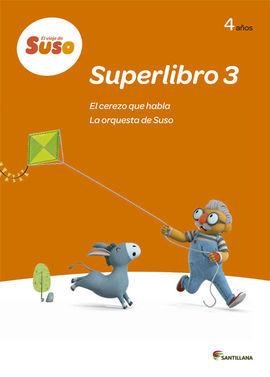 DESCARGAR EL VIAJE DE SUSO SUPERLIBRO 3 4 AÑOS EL CEREZO QUE HABLA LA ORQUESTA DE SUSO SANTILLANA