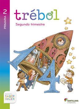 DESCARGAR SABER HACER - GLOBALIZADO TREBOL - 2º ED. PRIM. - 2 TRIM