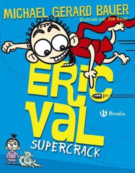 ERIC VAL. SUPERCRACK