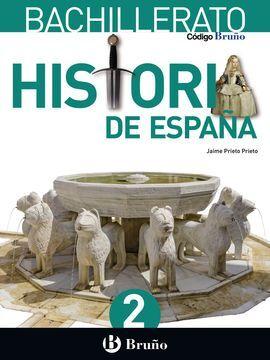 DESCARGAR CÓDIGO BRUÑO - HISTORIA DE ESPAÑA - 2º BACH.