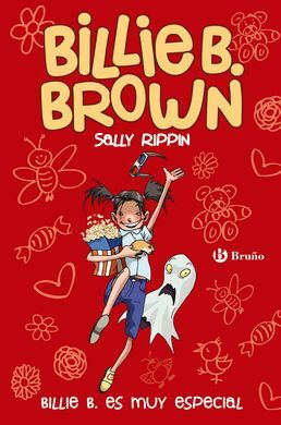 BILLIE B. BROWN. 10: BILLIE B. ES MUY ESPECIAL