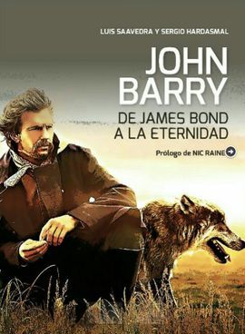 JOHN BARRY: DE JAMES BOND A LA ETERNIDAD