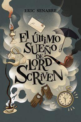 50ca3bf2137 Ultimo Sueño de Lord Scriven