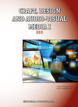 CRAFT, DESIGN AND AUDIO-VISUAL MEDIA I