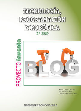 DESCARGAR TECNOLOGÍA, PROGRAMACIÓN Y ROBÓTICA - 2º ESO - PROYECTO INVENTA