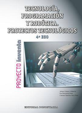 DESCARGAR TECNOLOGÍA, PROGRAMACIÓN Y ROBÓTICA 4º ESO. PROYECTOS TECNOLÓGICOS - PROYECTO IN