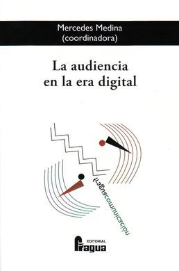 LA AUDIENCIA EN LA ERA DIGITAL