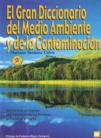 DESCARGAR EL GRAN DICCIONARIO DEL MEDIO AMBIENTE Y DE LA CONTAMINACIÓN, EL