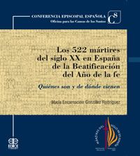 DESCARGAR LOS 522 MÁRTIRES DEL SIGLO XX EN ESPAÑA DE LA BEATIFICACIÓN DEL AÑO DE LA FE