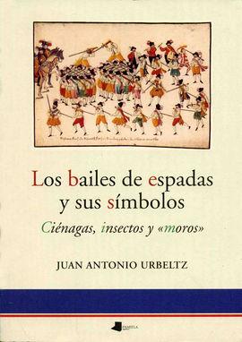 DESCARGAR LOS BAILES DE ESPADAS Y SUS SÍMBOLOS