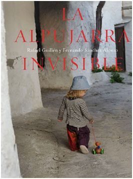 LA ALPUJARRA INVISIBLE