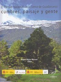 DESCARGAR EL PARQUE NACIONAL DE LA SIERRA DE GUADARRAMA: CUMBRES, PAISAJE Y GENTE