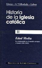 DESCARGAR HISTORIA DE LA IGLESIA CATÓLICA. II. EDAD MEDIA (800-1303)