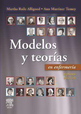 Modelos y Teorias En Enfermeria (7ª Ed.) | Librería Online
