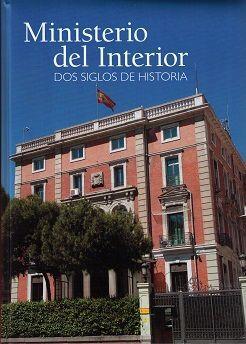Ministerio del interior dos siglos de historia librera for Turnos ministerio del interior legalizaciones