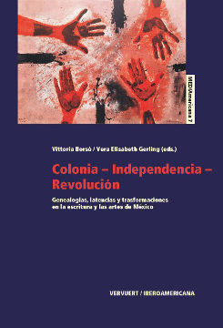 COLONIA-INDEPENDENCIA-REVOLUCIÓN