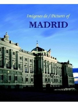 DESCARGAR IMÁGENES DE / PICTURES OF MADRID