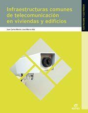 DESCARGAR INFRAESTRUCTURAS COMUNES DE TELECOMUNICACIONES EN VIVIENDAS Y EDIFICIOS