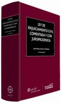 DESCARGAR LEY DE ENJUICIAMIENTO CIVIL COMENTADA Y CON JURISPRUDENCIA