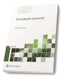 EL INCIDENTE CONCURSAL