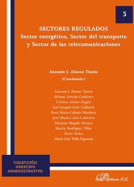DESCARGAR SECTORES REGULADOS. SECTOR ENERGÉTICO, SECTOR DEL TRANSPORTE Y SECTOR DE LAS TELECOMUNICACIONES