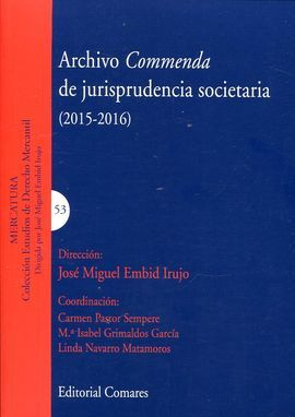 ARCHIVO COMMENDA DE JURISPRUDENCIA SOCIETARIA (2015-2016)