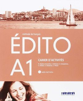 EDITO A1 - EXERCICES+CD