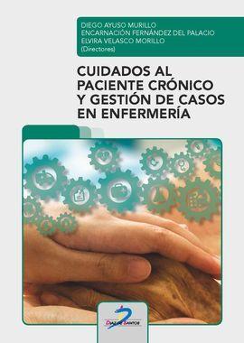 DESCARGAR CUIDADOS AL PACIENTE CRONICO Y GESTION DE CASOS EN ENFERMERÍA