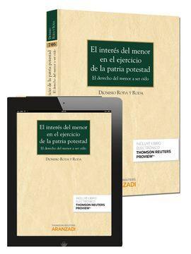 DESCARGAR EL INTERÉS DEL MENOR EN EL EJERCICIO DE LA PATRIA POTESTAD (PAPEL + E-BOOK)
