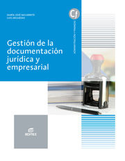 DESCARGAR GESTIÓN DE LA DOCUMENTACIÓN JURÍDICA Y EMPRESARIAL