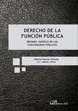 DESCARGAR DERECHO DE LA FUNCIÓN PÚBLICA. 11ª ED. 2016
