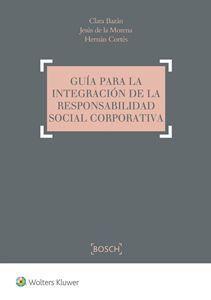 DESCARGAR GUÍA PARA LA INTEGRACIÓN DE LA RESPONSABILIDAD SOCIAL CORPORATIVA