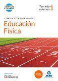 DESCARGAR CUERPO DE MAESTROS EDUCACIÓN FÍSICA. TEMARIO VOLUMEN 1