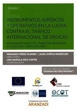 DESCARGAR INSTRUMENTOS JURÍDICOS Y OPERATIVOS EN LA LUCHA CONTRA EL TRÁFICO INTERNACIONAL