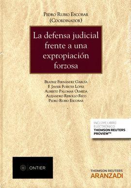 DESCARGAR LA DEFENSA JUDICIAL FRENTE A UNA EXPROPIACION FORZOSA