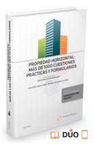 DESCARGAR PROPIEDAD HORIZONTAL: MAS DE 1.000 CUESTIONES PRACTICAS Y FORMULARIOS