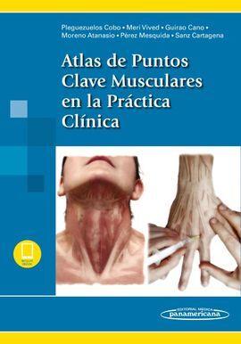 DESCARGAR ATLAS DE PUNTOS CLAVE MUSCULARES EN LA PRÁCTICA CLÍNICA